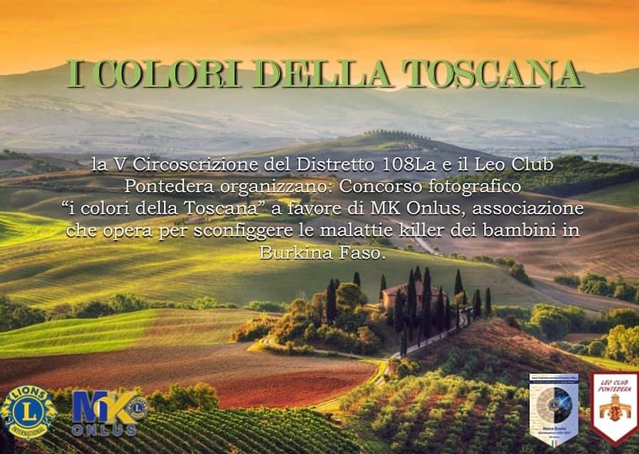 I COLORI DELLA TOSCANA - Distretto Leo 108LA Leo Club Pontedera